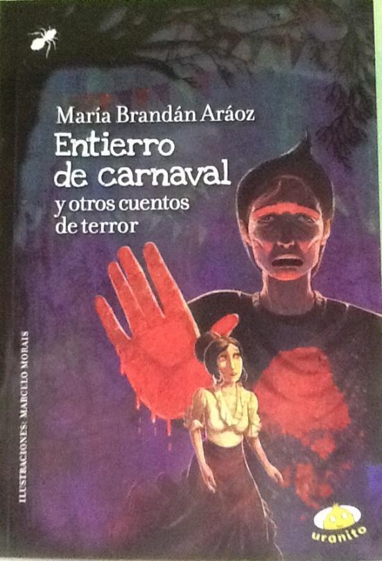Entierro de Carnaval y otros cuentos de terror-fantástico, por María Brandán Aráoz
