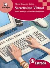 """""""Secretísima Virtual"""", una novela que atrapa a los chicos y los deja con ganas de leer más ymejor."""