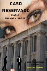 """Caso reservado"", mi novela disponible en eBook de Amazon"